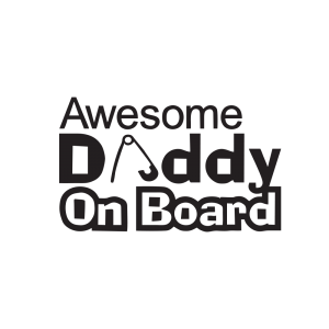Стикер за кола Awesome Daddy On Board