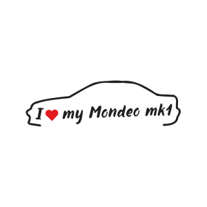 Стикер за кола - I love my Ford Mondeo MK1