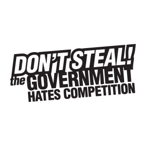 Стикер за кола - Don't steal! The goverment hates competition