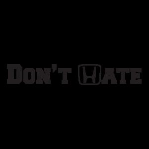 Стикер за кола - Don`t Hate